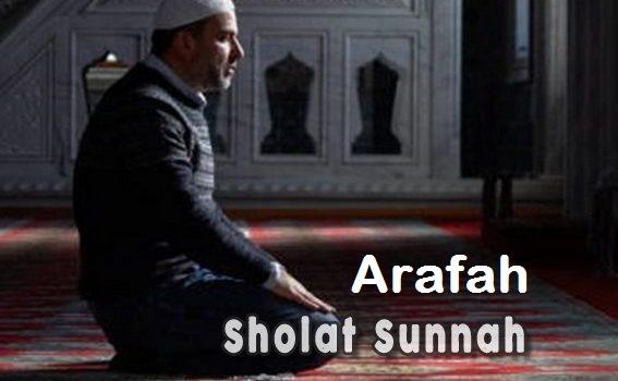 Tata Cara Sholat Sunnah Arofah Lengkap Arab Latin dan Artinya