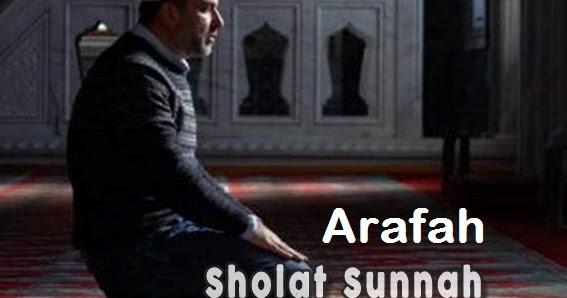 Tata Cara Sholat Sunnah Arafah - HOUSE SHINE's