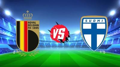 مشاهدة مباراة فنلندا ضد بلجيكا 21-06-2021 بث مباشر في بطولة اليورو