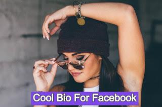 Cool Bio For Facebook