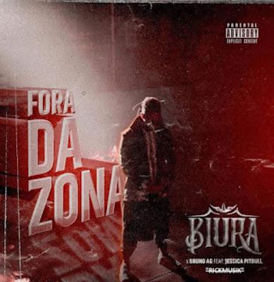 Biura & Bruno AG - Fora da Zona (feat. Jéssica Pitbull) 2019