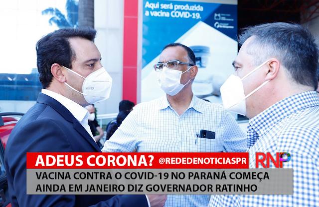 Vacina contra o COVID-19 no Paraná começa ainda em Janeiro diz Governador Ratinho