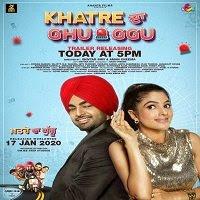 Watch Khatre Da Ghuggu (2020) Punjabi online & Download