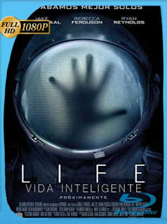 Life: Vida Inteligente (2017) HD [1080p] Latino [GoogleDrive] SilvestreHD