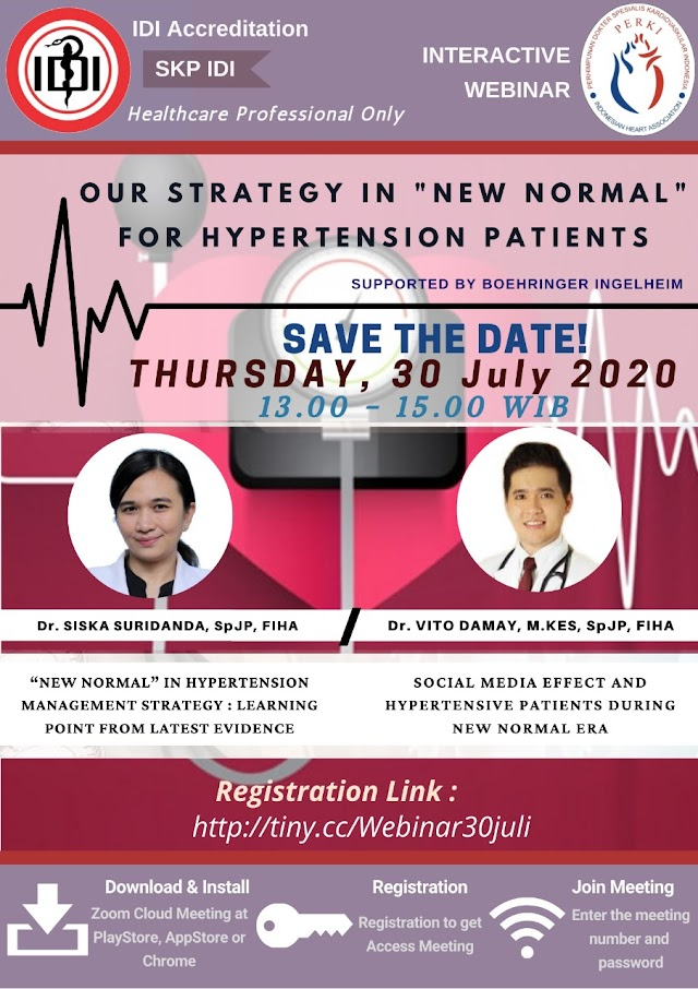 "Webinar PERKI *OUR STRATEGY IN ""NEW NORMAL"" FOR HYPERTENSION PATIENTS* Kamis, 30 Juli 2020"