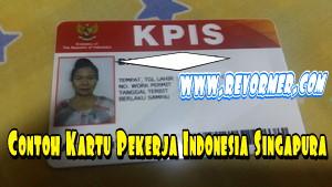 Contoh Kartu Pekerja Indonesia Singapura