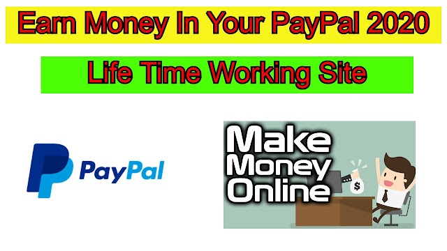 How To Earn Money in PayPal Account in 2020