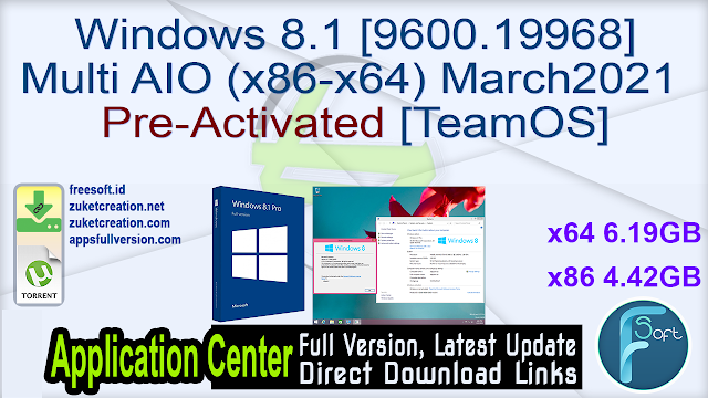 Windows 8.1 [9600.19968] Multi AIO (x86-x64) March2021 Pre-Activated [TeamOS]