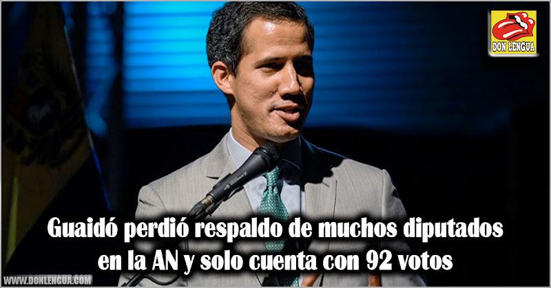 Guaidó perdió respaldo de muchos diputados en la AN y solo cuenta con 92 votos