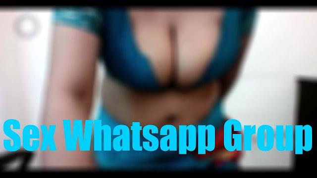 sex whatsapp group, porn whatsapp group, adult whatsapp group, xxx whatsapp group