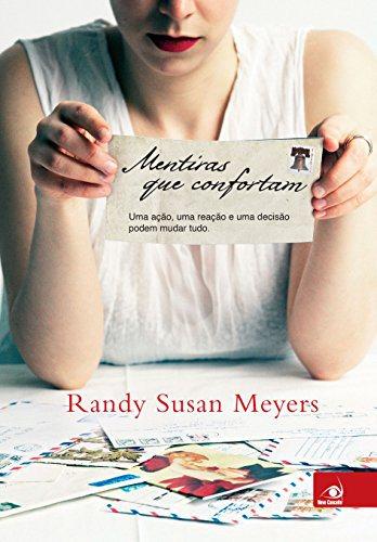 Mentiras Que Confortam   Randy Susan Meyers