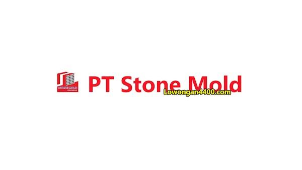 Lowongan Kerja PT. Stone Mold Cikarang