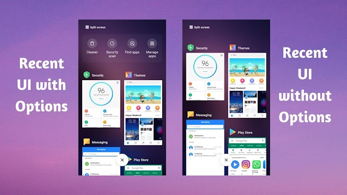 MIUI 10 Recent UI (with options or without options)