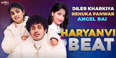 हरयाणवी बीट Haryanvi Beat Lyrics In Hindi - Diler Kharkiya, Renuka Panwar | Angel Rai