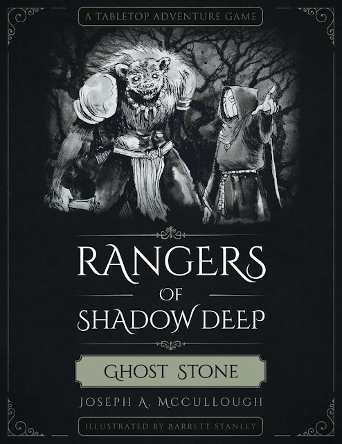 Joseph A. McCullough: New Rangers of Shadow Deep: Ghost Stone Campaign
