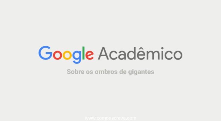 Google Acadêmico: saiba tudo sobre ele