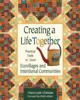 http://1.bp.blogspot.com/-qxdvca1zaw0/TsplK4achNI/AAAAAAAAAPI/VFJlvBq3Vr8/s1600/creating-life-together-practical-tools-grow-ecovillages-intentional-diana-leafe-christian-paperback-cover-art.jpg