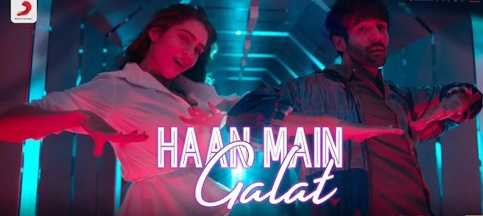Haan Main Galat Songs Lyrics in English & Hindi - Love Aaj Kal