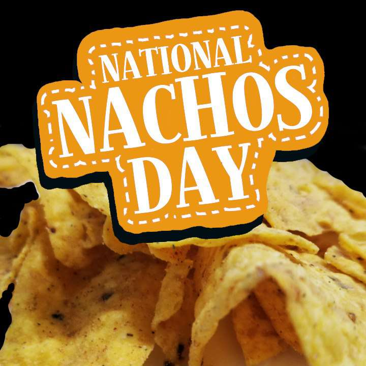 National Nachos Day Wishes Lovely Pics