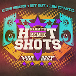 Dana Coppafeel - Hot Shots Part Deux (Mammyth Remix) [feat. Action Bronson & Riff Raff] - Single Cover