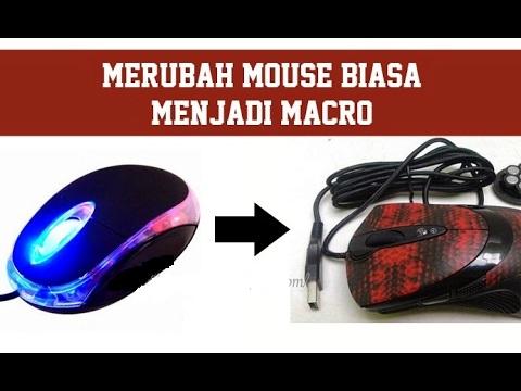 Cara Merubah Mouse Biasa Menjadi Mouse Macro Dalam