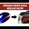 5 Cara Mengubah Mouse Biasa Menjadi Mouse Macro Dengan Mudah