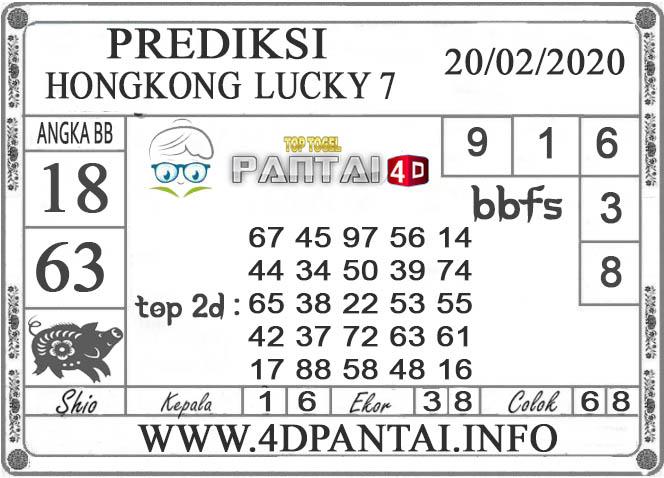 PREDIKSI TOGEL HONGKONG LUCKY7 PANTAI4D 20 FEBRUARI 2020
