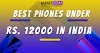 5 best mobiles under 12000 in India (Fresh lot May 2020)