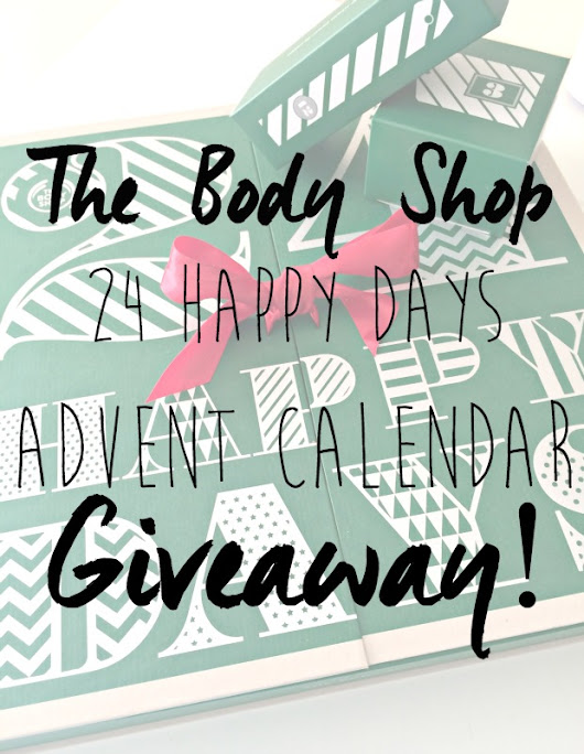 The Body Shop 24 Happy Days Advent Calendar GIVEAWAY!