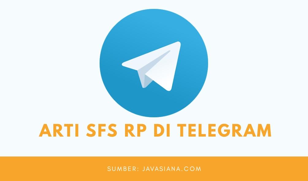 Arti SFS RP di Telegram