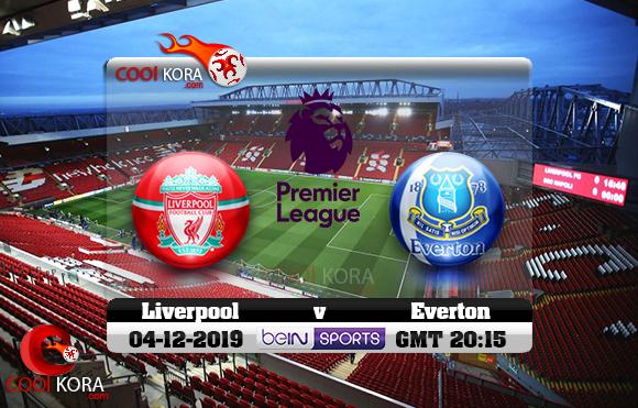 مشاهدة مباراة ليفربول وإيفرتون اليوم 4-12-2019 في الدوري الإنجليزي