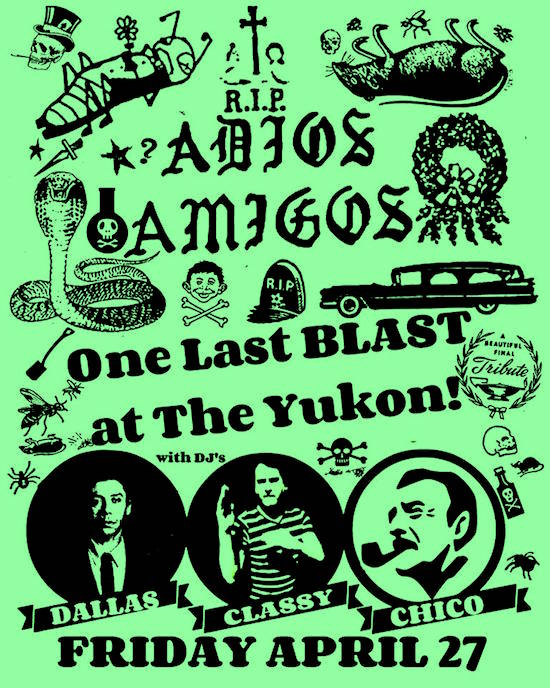 Mojo Workout: Adios Amigos! @ The Yukon, Friday