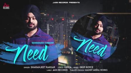 Need Lyrics - Sharanjeet Rakkar