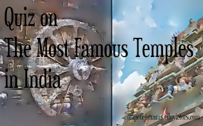 Quiz on the Most Famous Temples in India (#GeneralAwareness)(#indiaQuiz)(#eduvictors)(#compete4exams)