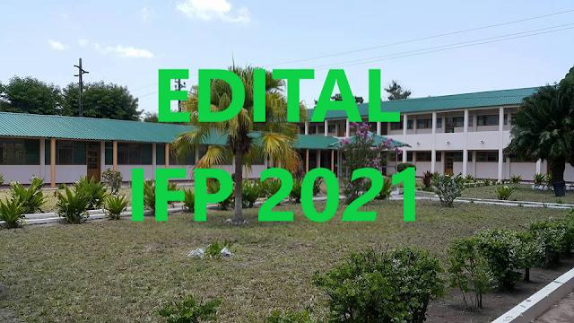 EDITAL IFP 2021 (INSTITUTO FORMAÇÃO DE PROFESSORES)
