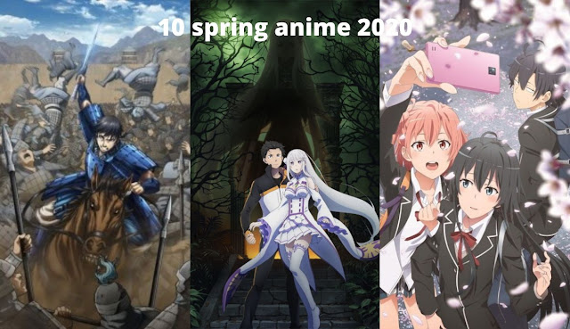 10 Spring 2020 Anime You Must Watch