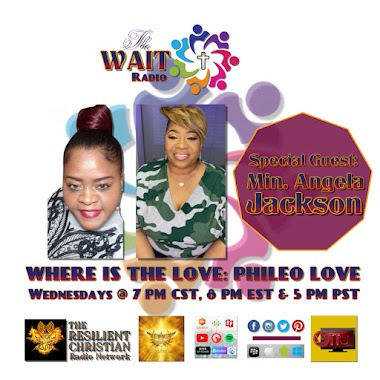 WHERE IS THE LOVE Part 3: PHILEO LOVE WITH Minister Angela Jackson