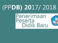 Penerimaan Peserta Didik Baru (PPDB) 2017 2018