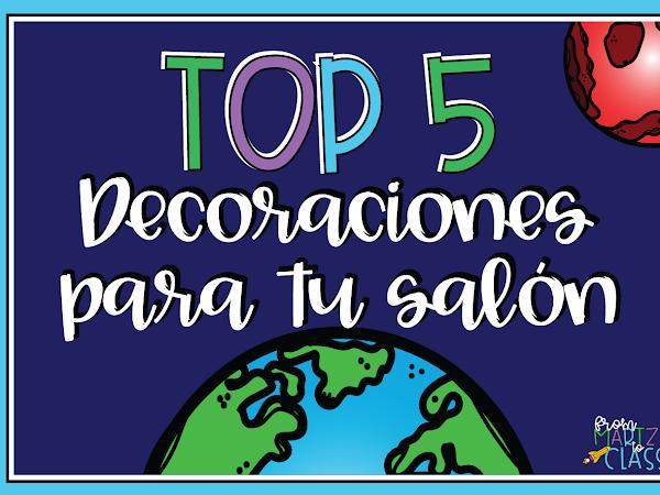 Top 5 decoraciones para tu salón de clases