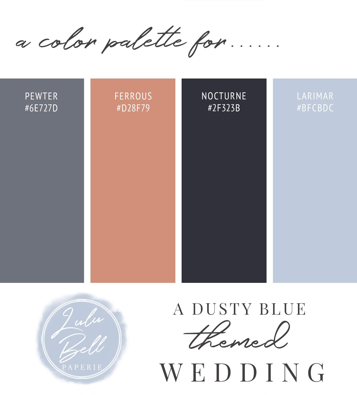 Dusty Blue, Rose Gold, Navy, and Gray Wedding Color Palette Swatch Card : Pewter, Ferrous, Nocturne, and Larimar