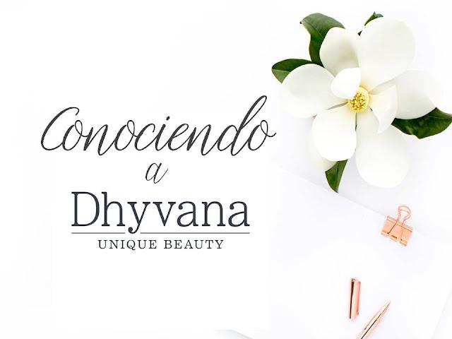 CONOCIENDO A DHYVANA