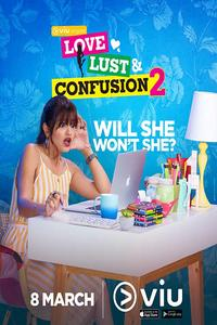 Download [18+] Love Lust and Confusion 2 (2019) (All Episodes) [Hindi] 720p