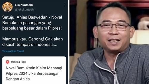 Novel Bamukmin Siap Dampingi Anies di Pilpres 2024, Eko Kuntadhi: Mampus Kau, Cebong!
