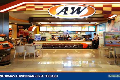 Lowongan Kerja A&W Restaurants Indonesia