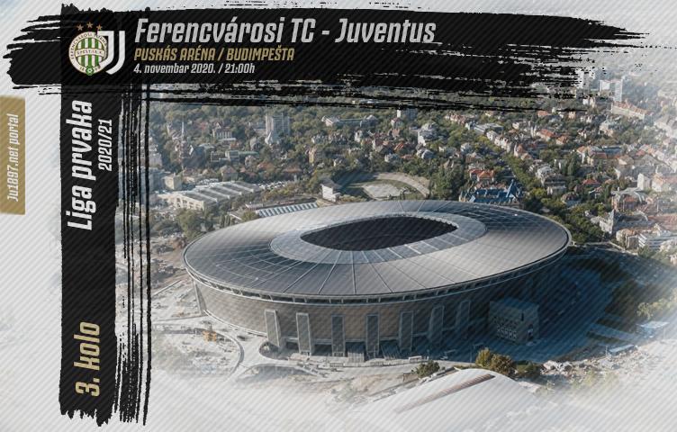 Liga prvaka 2020/21 / 3. kolo / Ferencvárosi - Juve, srijeda, 21h