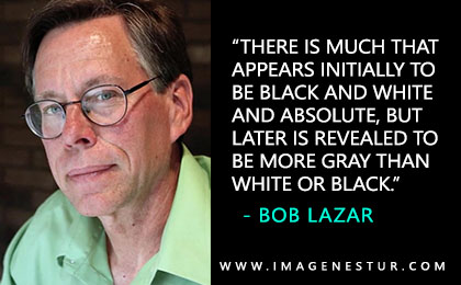 Here you get the most famous inspirational & motivational Bob Lazar Quotes and Bob Lazar Sayings and phrases with aesthetic quote images.