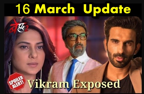 Revealed : Psycho Vikram quarantine Maya master mind revealed in Beyhadh 2