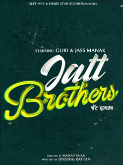 Jatt Brothers Punjabi Movie star cast - Check out the full cast and crew of Punjabi movie Jatt Brothers 2021 wiki, Jatt Brothers story, release date, Jatt Brothers Actress name wikipedia, poster, trailer, Photos, Wallapper