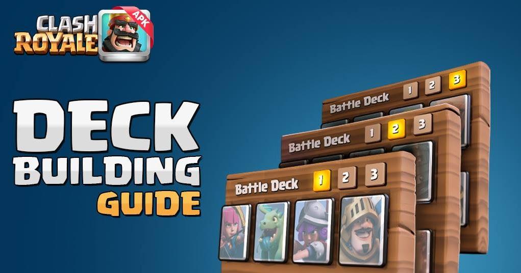 clash royale deck building and best decks