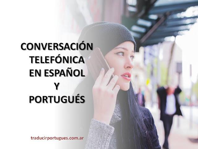 DIÁLOGOS EN PORTUGUÉS, ESPAÑOL, CONVERSACIÓN TELEFÓNICA